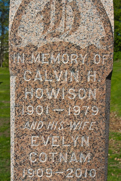 Plot 238, Row 20<br /> in memory of<br /> Calvin H.<br /> Howison<br /> 1901 - 1979<br /> and his wife<br /> Evelyn<br /> Cotnam<br /> 1909 - 2010