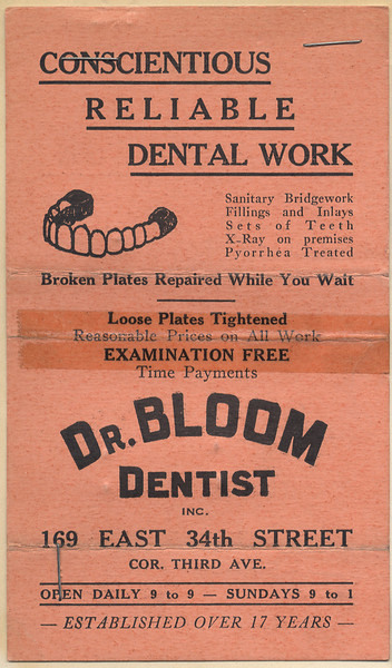"""Advertising for """"Dr. Bloom Dentist"""" (Dave Bloom's dental practice), office at 169 East 34th Street (at Third Avenue), New York, NY<br /> <br /> c1930"""