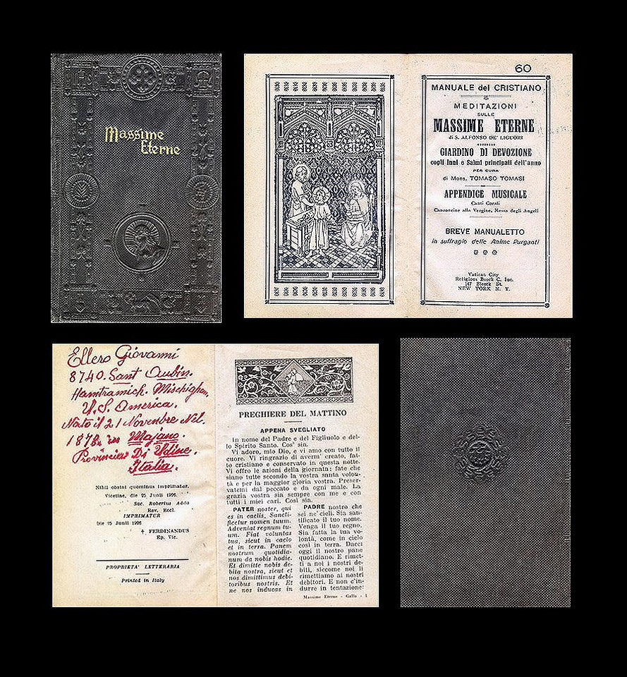 "GIOVANNI ELLERO (1878-1948) Personal prayer book. Printed In Italy, June of 1926. Sold by the Religious Book Co., New York City, N.Y. Personally inscribed by him on the back of the title page: <br /> <br /> ""Ellero Giovanni<br />  8740 Sant Aubin.<br />  Hamtramich. Mischighan.<br />  U.S. America.<br />  Nato il 21 Novembre Nel.<br />  1878. in Majano.<br />  Provincia Di Udine.<br />  Italia."""