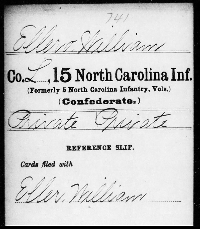 PVT. WILLIAM ELLERO, CSA <br /> <br /> CONFEDERATE MILITARY RECORD OF SERVICE, for 'William Ellero', in the 15th North Carolina Infantry, Co. L, CSA.