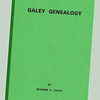 "Warren Galey's ""Galey Genealogy"""