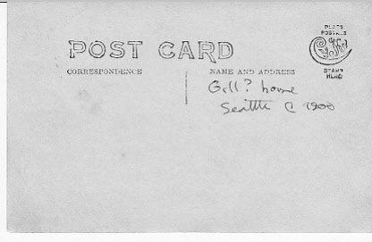 Back of postcard of house identified as possibly the Gill home in Seattle.
