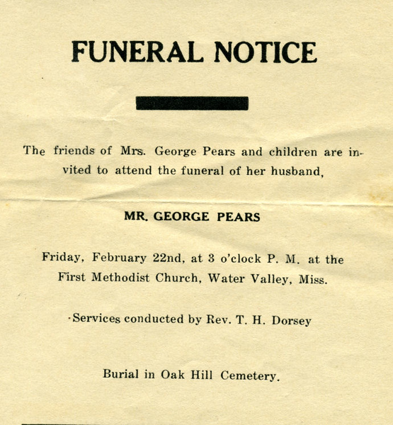 "George Pears<br /> b. Warwick Co. England<br /> September 1, 1852 - February 21, 1935<br /> <br /> Funeral Home Notice<br /> <br /> A letter relating to George's illness, and received in Water Valley on the date of his death is posted at  <a href=""http://gean.smugmug.com/gallery/3382551"">http://gean.smugmug.com/gallery/3382551</a>"
