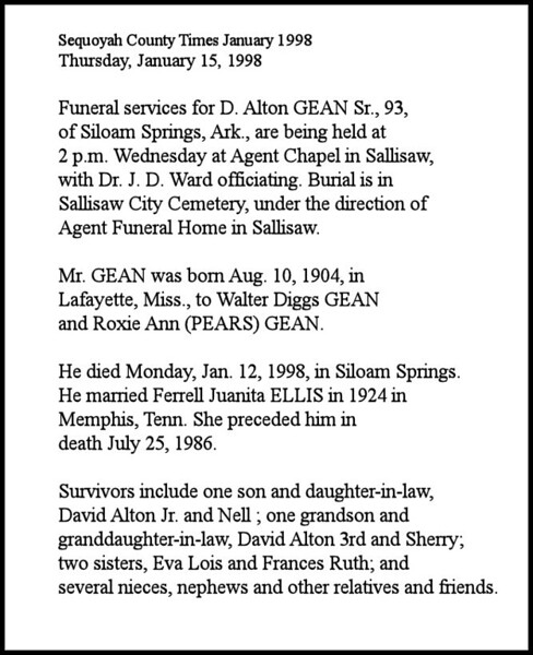 David Alton Gean<br /> August 10, 1904 - January 12, 1998<br /> <br /> From Internet Search:<br /> Sequoyah County Times (Sallisaw, OK)