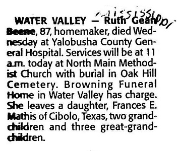 """Frances Ruth Gean <br /> Mrs. Earl Johnston<br /> Mrs. Charles """"Buster"""" Beene<br /> October 9, 1914 - March 27, 2002<br /> <br /> ( From Melinda Mathis )<br /> Memphis (TN) """"Commercial Appeal"""", dated Friday, March 29, 2002."""