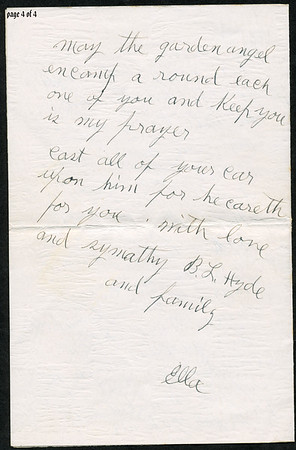 """Page 4; 1935 letter from B L Hyde to Roxie Pears Gean. References to illness of George Pears. This letter is rcvd in Water Valley MS on the date of George's death, Feb 21, 1935.  Funeral home notice is at  <a href=""""http://gean.smugmug.com/gallery/870063"""">http://gean.smugmug.com/gallery/870063</a><br /> <br /> <br /> Near as I can figure it out, Ella Gafford Hyde was the wife of Benjamin Leander Hyde, a cousin of Evelina Elizabeth Hyde, <br /> (Mrs. George Pears) who is the mother of Roxie Ann Pears Gean. <br /> Evelina's father was James Benjamin Nolen Hyde, the brother of William Benjamin Hyde, <br /> who is the father of Benjamin Leander Hyde. <br /> William Hyde was the father of James Benjamin Nolen Hyde, and William Benjamin Hyde. <br /> James Benjamin Nolen Hyde named Evelina's brother William just to make us descendants scratch out heads. arrrgh.<br /> Curses on Dr. Jekyll."""