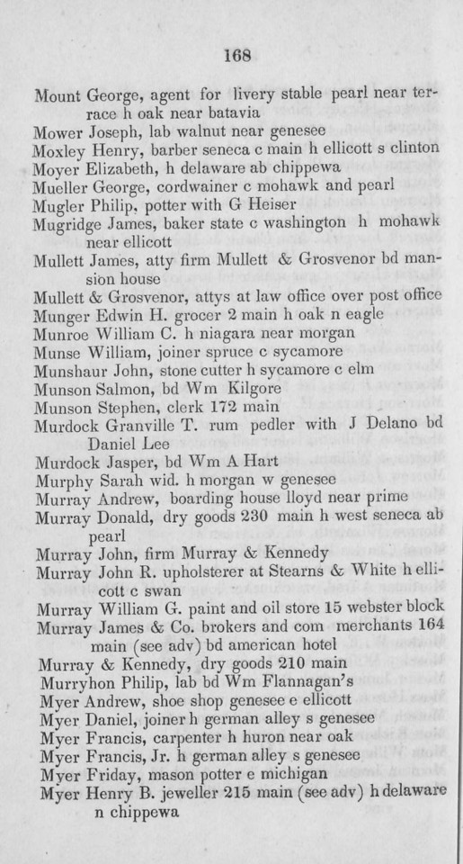 1842 Buffalo City Directory. Donald and John Murray are listed;  Adam & Alexander are not.  Donald's dry goods business is still at 230 Main; home at West Seneca ab Pearl.  John is with Murray and Kennedy, dry goods merchants at 210 Main.