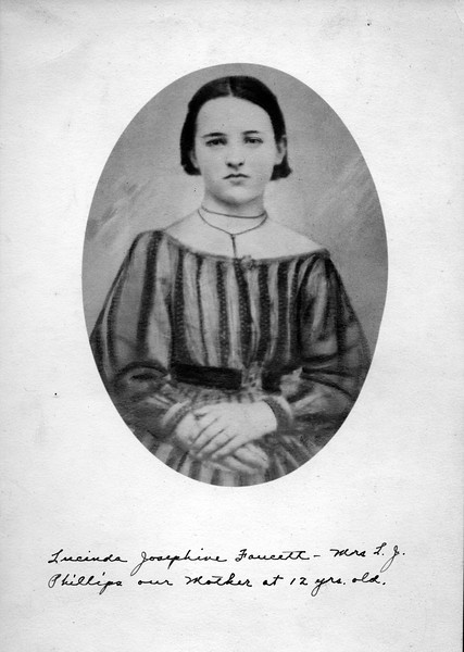 Caption reads:  Lucinda Josephine Faucett - Mrs. L. F. Phillips our Mother at 12 yrs. old.