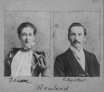 "Franc Harrington (1872-1949), Chester William Rowland (1872-1961)   Written in the Rogers Reunion Photo Album Volume II page 7 under individual photos ""Franc""  ""Chester""  ""Rowland""  ""married July 12, 1898 celebrated 50th at Rogers reunion on June 27, 1948."""