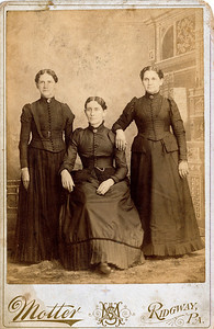 Photo taken in Ridgway, PA, possibly before the three sisters Percilla, Rosannah and Ruey moved from Pennsylvania to Illinois in 1865. L to R: Ruey Jerusha Rogers (1850-1933), Percilla Adeline Rogers (1844-1923), Rosannah Merilla Rogers (1833-1913)