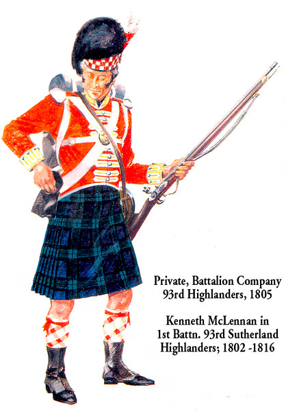 Kenneth McLennan, was born in Urray, Easter Ross, Scotland in 1786. This photo is scanned from a drawing in a book of regimental history, and while it depicts a generic member of the regiment, he must have looked much like this when in full dress uniform. However he wore for much of his service, not a kilt, but trews, both at the Cape in South Africa, and in the U.S. in Louisiana, where he fought at the Battle of New Orleans (1815).