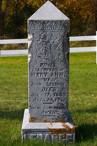 Pray for the soul of Mary Ann, wife of John Lesarge died Jan. 17, 1890 aded 25 Yrs. May her soul rest in peace. Amen. LESARGE