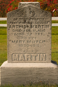 Of your charity pray for the soul of Arthur Martin died Aug. 11, 1915 aged 72 Yrs. his wife Mary McIver 1850 - 1919 R.I.P. Martin