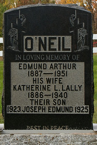 O'Neil in loving memory of Edmund Arthur 1887 - 1951 his wife Katherine L. Lally 1886 - 1940 their son 1923 Joseph Edmund 1925 Rest in peace