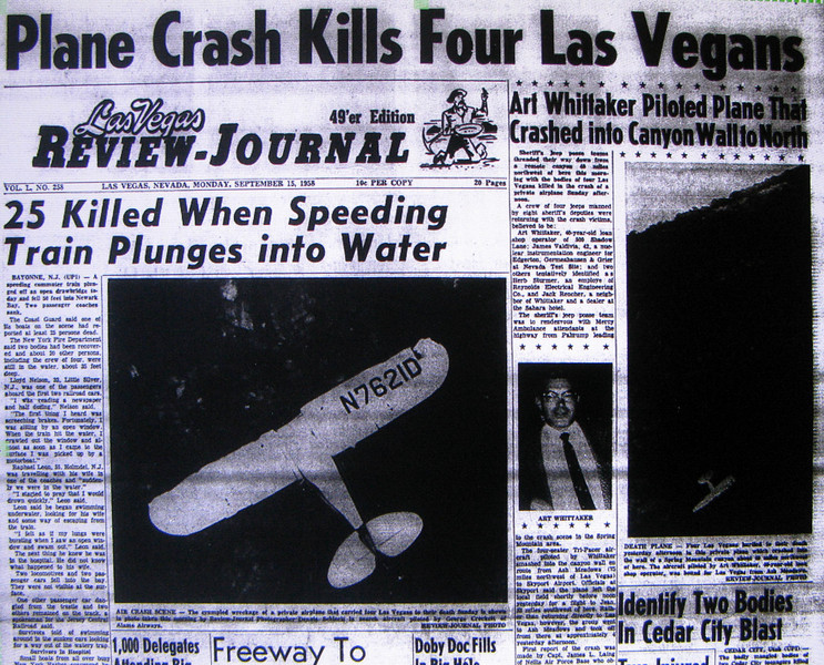 THE ACCIDENT<br /> <br /> The crash site was discovered and reported by U.S.A.F. Captain James Laing on a routine flight from Nellis A.F.B. just hours after the accident. A rescue party arrived shortly later to find no survivors. <br /> <br /> The accident made the front page headlines in the Las Vegas Review Journal a day after the accident.