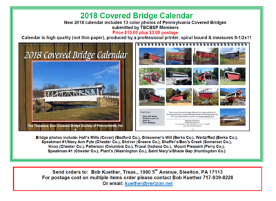 Our Trusal Covered Bridge will be one of the bridges featured in the Theodore Burr Covered Bridge Society 2018 Calendar.