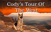 CODY'S TOUR OF THE WEST