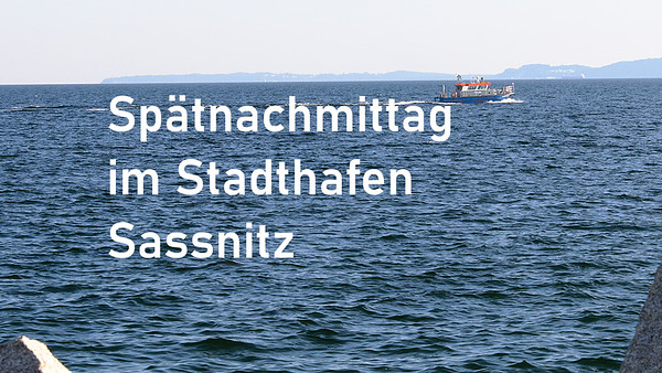 Spätnachmittag m Stadthafen Sassnitz