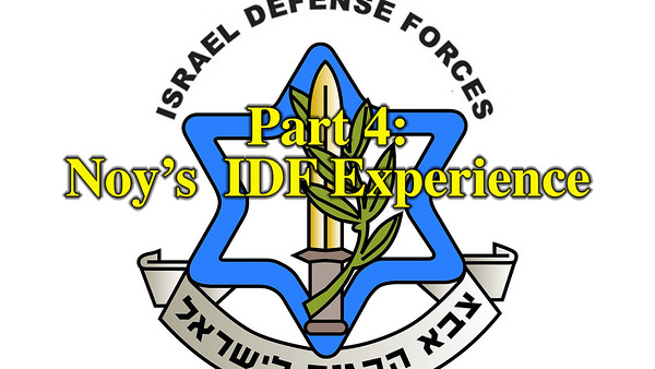 Noy's IDF Experience