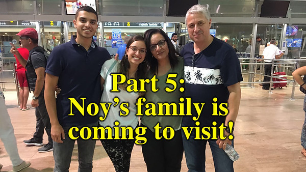 Noy's family is coming to visit!