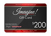 Imagine! Gift Card 200 example