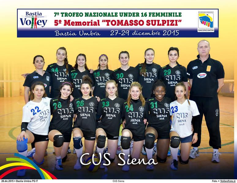 <h5>CUS Siena </h5>7º Trofeo Nazionale Under 16 Femminile / 5º Memorial Tomasso Sulpizi.  Bastia Umbra PG, 27-29 Dicembre 2015.