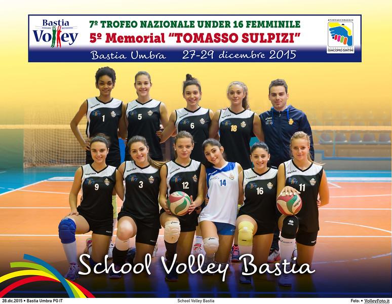 <h5>School Volley Bastia </h5>7º Trofeo Nazionale Under 16 Femminile / 5º Memorial Tomasso Sulpizi.  Bastia Umbra PG, 27-29 Dicembre 2015.