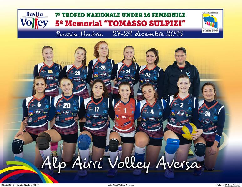 <h5>Alp Airri Volley Aversa </h5>7º Trofeo Nazionale Under 16 Femminile / 5º Memorial Tomasso Sulpizi.  Bastia Umbra PG, 27-29 Dicembre 2015.