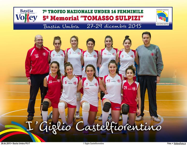 <h5>I' Giglio Castelfiorentino </h5>7º Trofeo Nazionale Under 16 Femminile / 5º Memorial Tomasso Sulpizi.  Bastia Umbra PG, 27-29 Dicembre 2015.