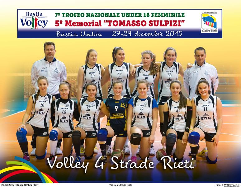 <h5>Volley 4 Strade Rieti </h5>7º Trofeo Nazionale Under 16 Femminile / 5º Memorial Tomasso Sulpizi.  Bastia Umbra PG, 27-29 Dicembre 2015.