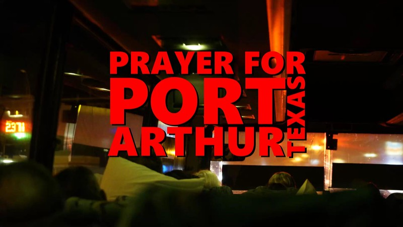 Prayer for Port Arthur Texas