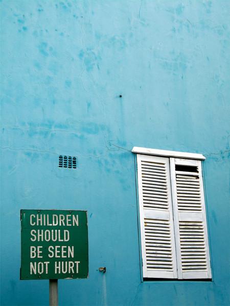 """""""Children Should be Seen Not Hurt"""""""