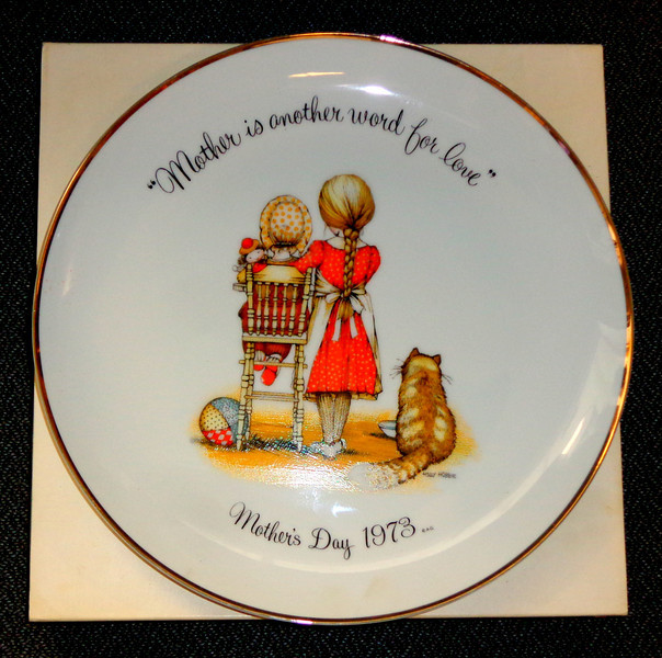 1973 Mother is Another Word For Love Holly Hobbie Commemorative Edition Porcelain Plate.  10 1/2 inch.  <b>$25</b>
