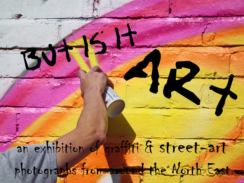 Exhibition of Graffiti and Street Art at Settle Down Cafe, 61 Thornton Street, Newcastle NE1 4AW (next to Tilleys Bar on Westgate Rd).<br />  Friday 14th October Launch Party until 17th November. Free entry.