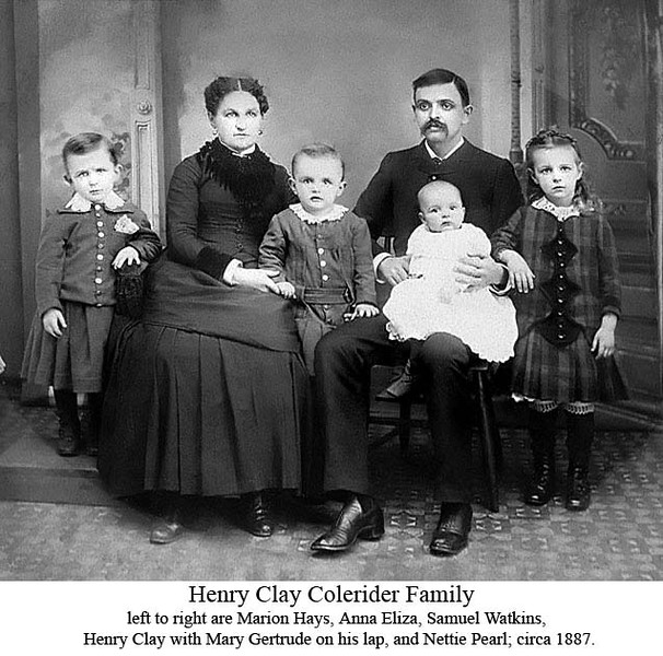 left to right are Marion Hays, Anna Eliza, Samuel Watkins, Henry Clay with Mary Gertrude on his lap, and Nettie Pearl; circa 1887.