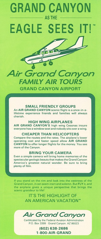 Air Grand Canyon flight brochure from May 1991. At the time, the company operated a fleet of four Cessna Turbo 207's, one Cessna Turbo 206, and a Cessna 182. The company offered three different air tour flights over Grand Canyon ranging from 30 minutes to 90 minutes in length.