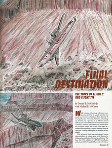 I sketched these two drawings for my 1992 article about the accident which appeared in Airliners Magazine.   In my sketches I chose to capture those final micro-seconds before impact. The angles and positions were based on findings from the CAB Accident Report.   In 2007, I donated my original sketches to the Grand Canyon National Park Archive Collection. The same year, I donated over 130 images taken during my crash site visits to the Northern Arizona University Special Collections.