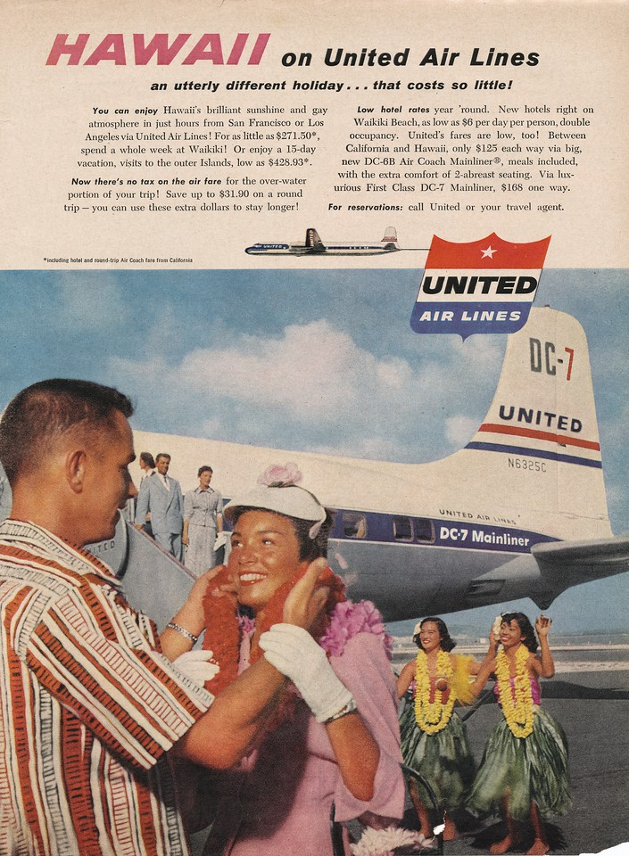 1955 United Air Lines advertisement promoting it's DC-7 service to Hawaii. Pictured is N6325C, sister ship of Mainliner Vancouver.