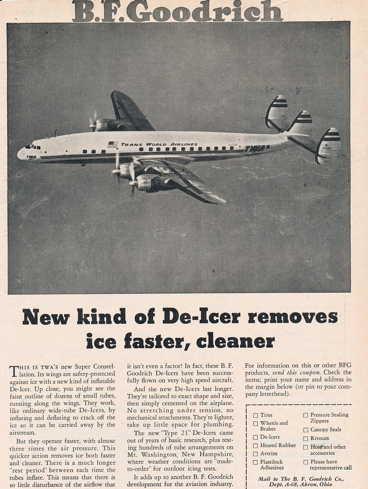 During the early 1950s, TWA provided advertising photos of N6902C to companies that built aircraft systems for the Lockheed Super Constellation. In this case, B.F. Goodrich for providing wing and tail De-Ice Boots.