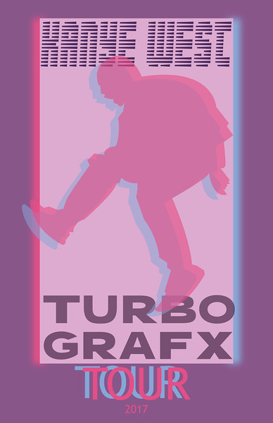 Mock tour poster of the unannounced Kanye West Turbo Grafx 16 tour