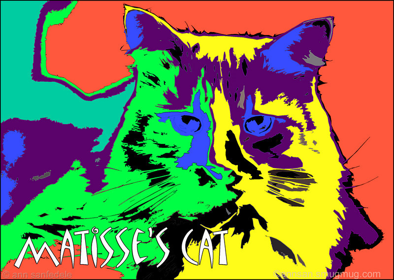 Matisse's Cat.  New Design added May 5th, 2008. You can buy this design printed on clothes, cards and other stuff  here:<br> http://www.cafepress.com/annsanstuff/5519387