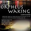 Orpheus Waking, Spring 2009