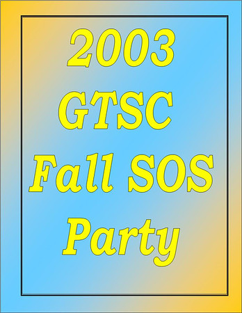 2003 GTSC Fall SOS Party