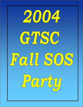 2004 GTSC Fall SOS Party
