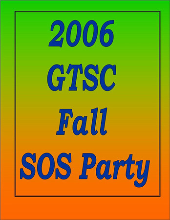 2006 GTSC Fall SOS Party