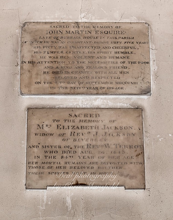 """Oct' 24th 2018.  St Nicholas church interior .. Two memorial stones ...   """"Sacred to the memory of John Martin esquire , late of Burrage house in this parish, of which he was an inhabitantt during sixty five years his piety was unaffected and cheerful , his temper gentle his spirit humble , He was benevolent and humane in his attention to the necessities of the poor , and a kind and zealous friend. He died in charity with all men beloved and respected on the 14th day of September 1813 in the 94th year of his age..................................................................................................Sacred to the memory of Mrs Elizabeth Jackson of Beverley and sister of the Rev'd  W.Terrot who died Aug' 26th 1843.. In the 84th year of her age.. Her mortal remains are deposited with those of her beloved brother ..Their spirits rest in hope"""