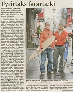 Grein í Fréttablaðinu 27.mars 2007. Viðtal við Maggý og Ásdísi um Longboard-bretti.
