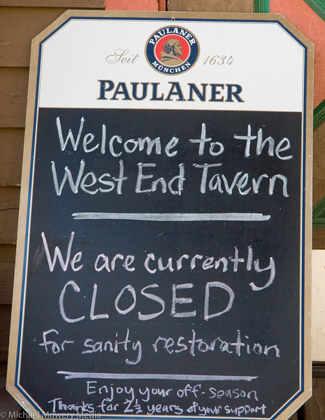 West End Tavern Closes up.