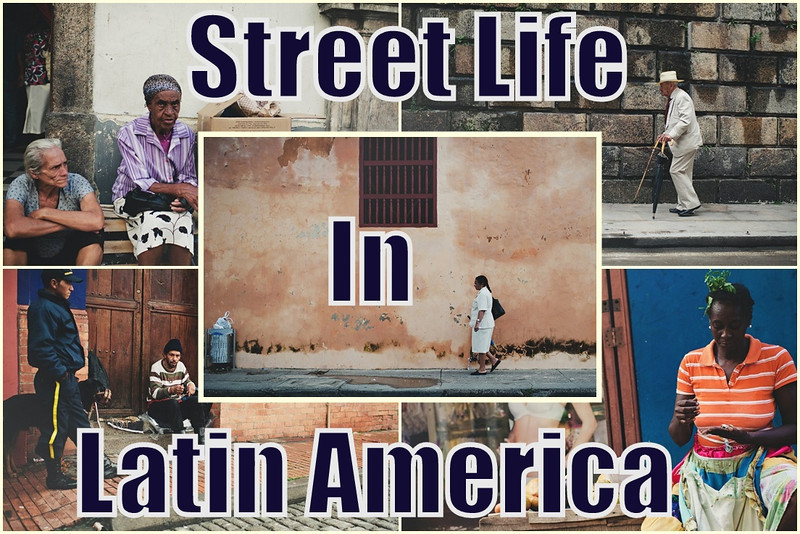 Street Life in Latin America Cover Photo