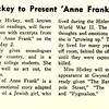 Miss Hickey to Present 'Anne Frank'